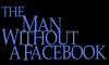 man without facebook