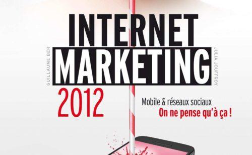 Internet Marketing 2012  livre (+ cadeaux)