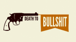 death-to-bullshit