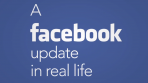 facebook-update-in-real-life