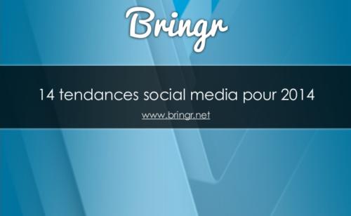 Présentation   14 tendances social media 2014