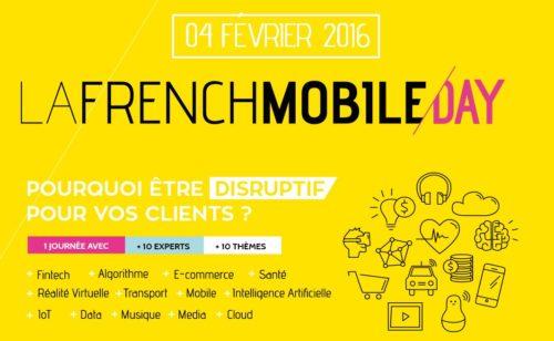 French Mobile Day 2016   1 journée tout savoir ruptures numériques