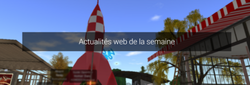 Actualités web semaine   fin Hadopi  Second Life  secrets Tastemade…