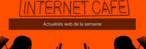 Actualités web semaine   Daesh web  locaux Twitter  inutilité LinkedIn…