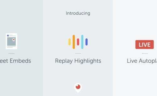 Nouveautés Periscope   embeds web  autoplay Android highlights