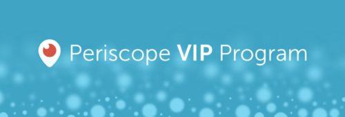 programme VIP Periscope