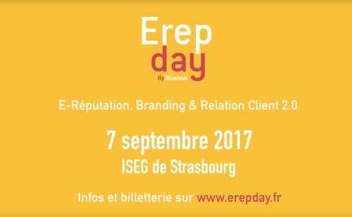 Erepday   rendez-vous l'e-réputation  branding CRM  7 septembre Strasbourg