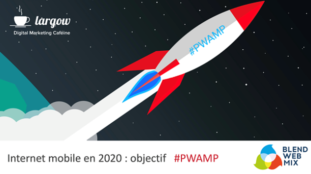 Prospective : et si AMP et PWA tuaient les applications mobiles d'ici 2020 ?