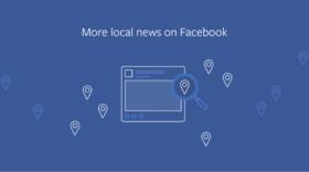 Facebook : les infos locales mises en valeur dans le fil d'actualité