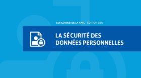RGPD : la CNIL publie un guide sur la sécurité des données personnelles