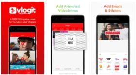 Vlogit, une appli mobile gratuite de montage vidéo pour les journalistes et les vloggers