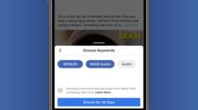 Facebook : un bouton Snooze pour éviter les spoilers et les sujets sans intérêt