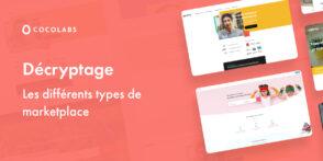 Décryptage : tout savoir sur les différents types de marketplaces avant de lancer votre projet