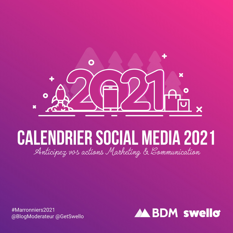 Calendrier marketing 2021 : la liste de tous les événements de l