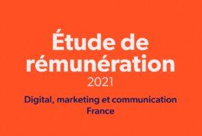 Tendances et rémunération 2021 en digital, marketing et communication