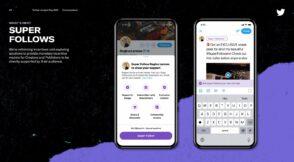 Twitter présente ses nouveautés 2021 : Super Follow, groupes Twitter et comptes d'entreprises