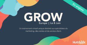 GROW Europe avec HubSpot : un événement unique pour les spécialistes du marketing