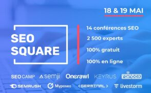 SEO Square : 2 jours de conférences en ligne gratuites sur le SEO