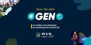 GEN 2021 : le rendez-vous business et numérique du Grand Est