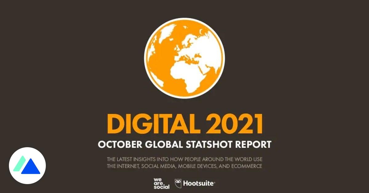 Les chiffres clés d'Internet et des réseaux sociaux dans le monde en octobre 2021