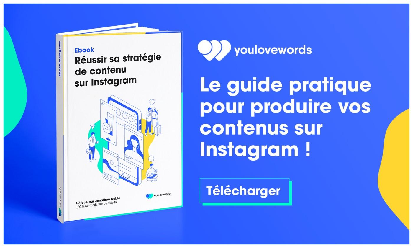 Guide Instagram : comment réussir sa stratégie de contenu